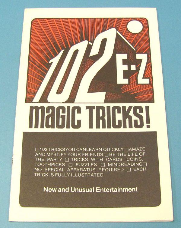 102 E-Z Magic Tricks