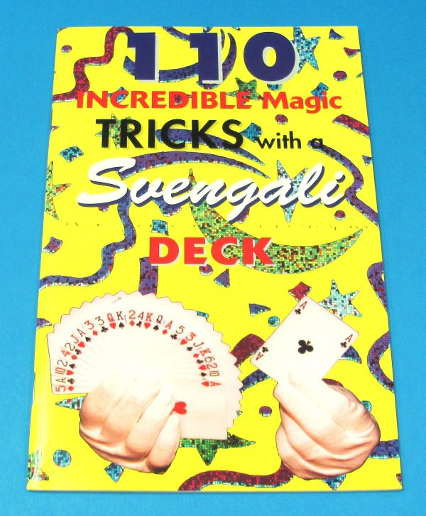 110 Unbelievable Magic Tricks With A Svengali Deck