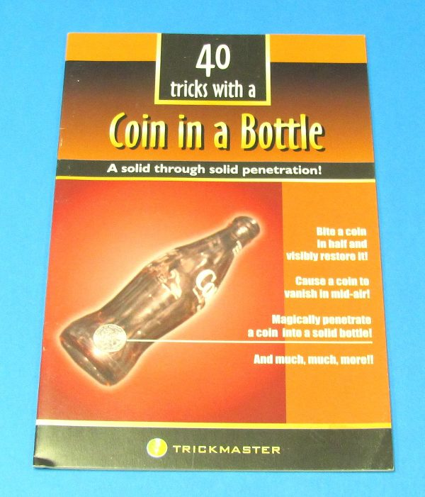 40 Tricks With A Coin In A Bottle