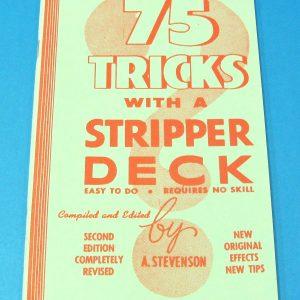 75 Tricks With A Stripper Deck