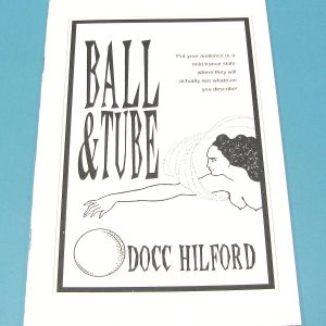 Ball and Tube (Docc Hilford)