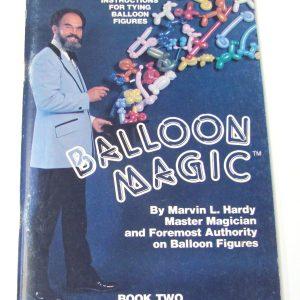 Balloon Magic - Book Two (Hardy)