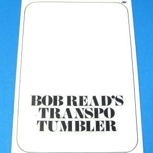 Bob Read's Transpo Tumbler