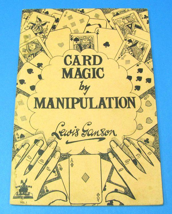 Card Magic by Manipulation (Ganson)
