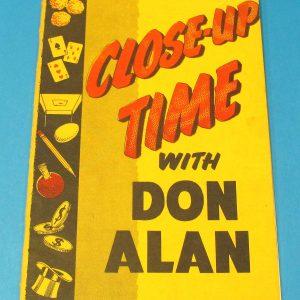 Close-Up Time With Don Alan