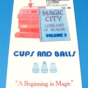 Cups and Balls (Magic City Library of Magic Volume 3)