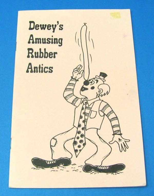 Dewey's Amusing Rubber Antics