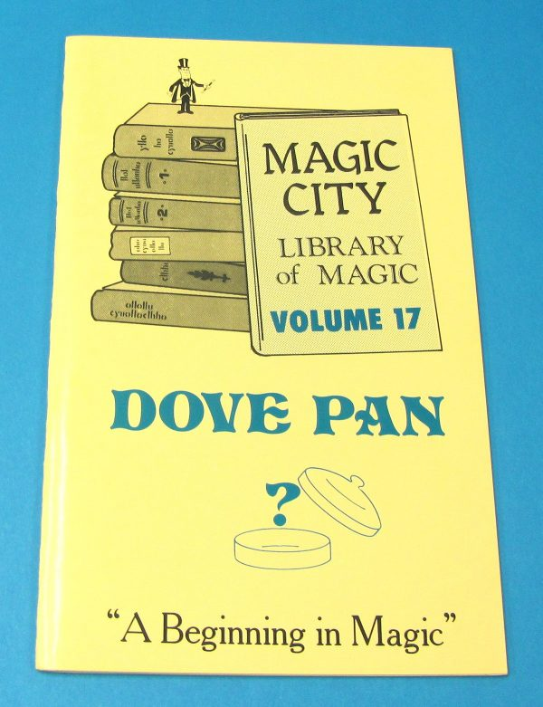 Dove Pan Book Magic City Library of Magic Volume 17