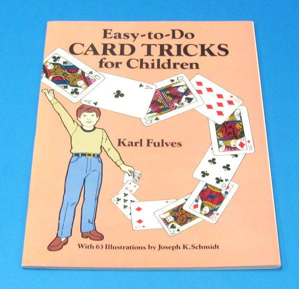 Easy-To-Do Card Tricks For Children (Fulves)