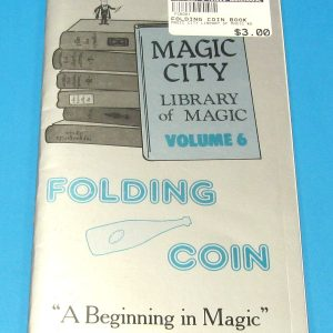 Folding Coin (Magic City Library of Magic Volume 6)