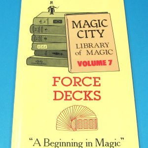 Force Decks (Magic City Library of Magic Volume 7)