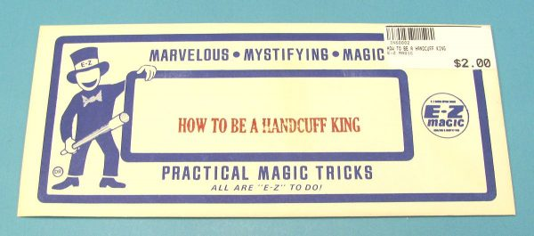 How To Be A Handcuff King