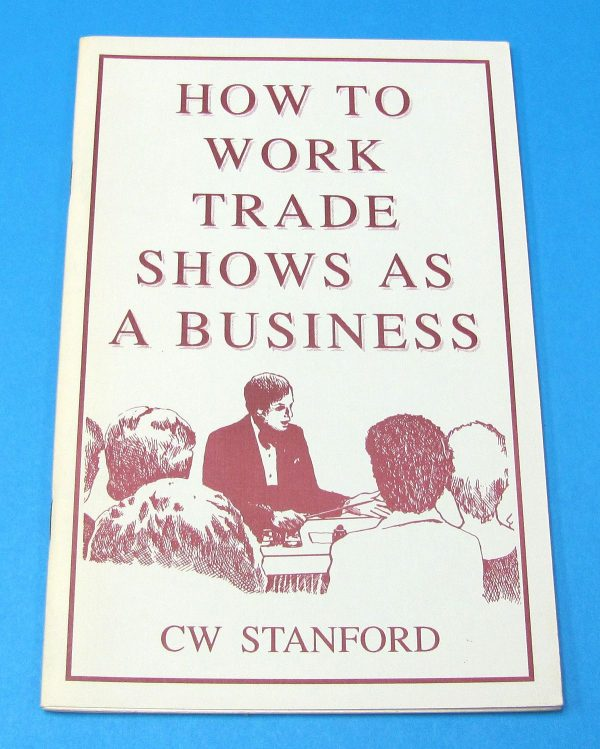 How to Work Trade Shows as a Business
