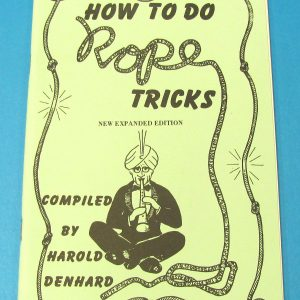 How to do Rope Tricks (Harold Denhard)