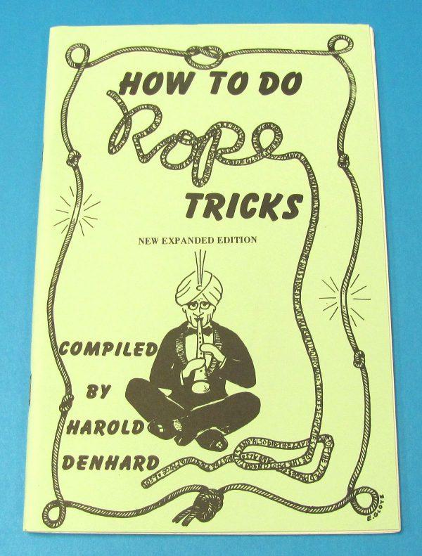 How to do Rope Tricks (Harold Denhard)