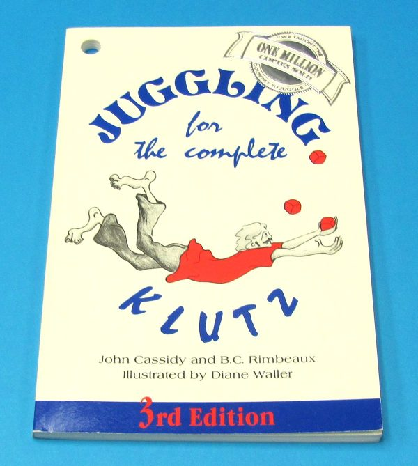Juggling For The Complete Klutz (3rd Edition)