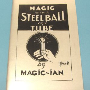 Magic With A Steel Ball And Tube