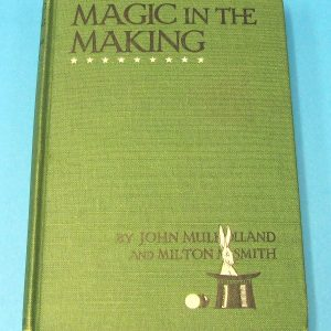 Magic in the Making