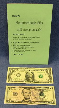 Metamorphosis Bills by Bob Solari