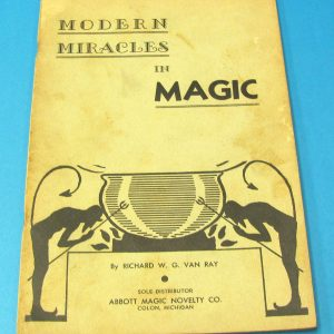 Modern Miracles in Magic
