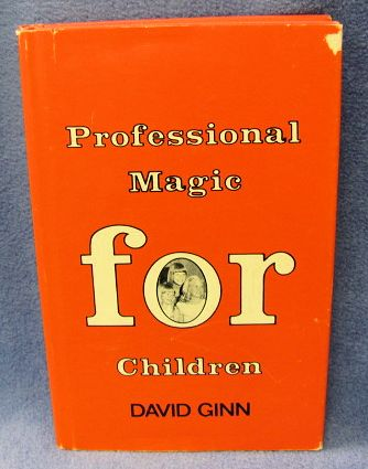 Professional Magic For Children by David Ginn