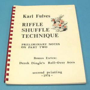 Riffle Shuffle Technique Preliminary Notes on Part Two