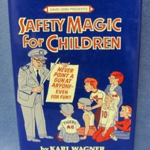 Safety Magic For Children by Karl Wagner