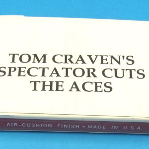 Spectator Cuts The Aces (Tom Craven)