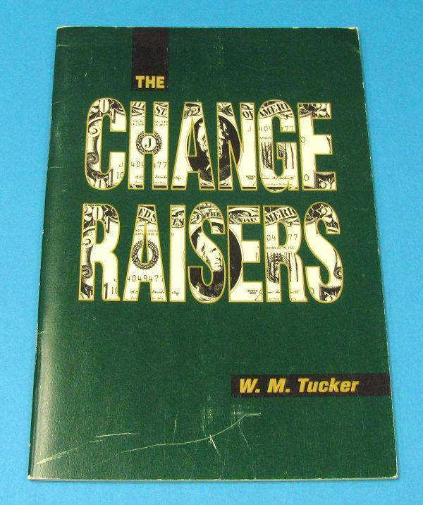 The Change Raisers