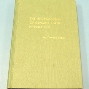 The Encyclopedia of Genuine Stage Hypnotism