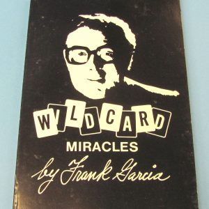 Wild Card Miracles (Frank Garcia)