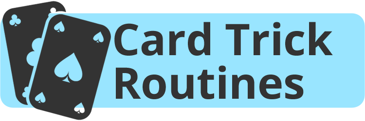 Card Trick Routines