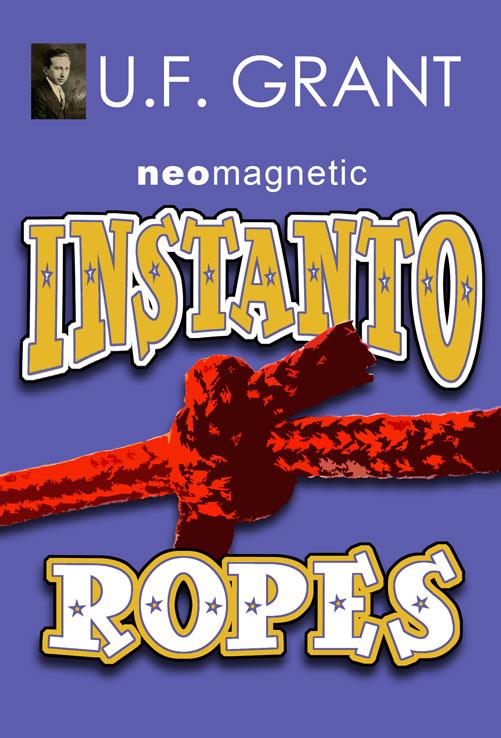 Instanto Ropes U. F. Grant