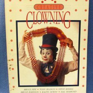 Creative Clowning Bruce Fife