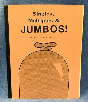 Singles, Multiples, and Jumbos Charles Leach