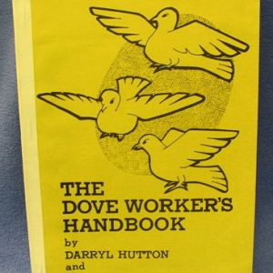 The Dove Worker's Handbook Darryl Hutton and Micky Hades