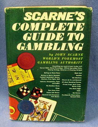Scarne's Complete Guide To Gambling by John Scarne