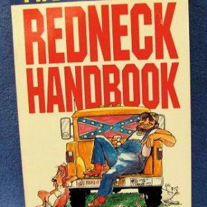 The Official Redneck Handbook