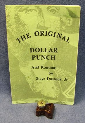 The Original Dollar Punch by Steve Dusheck Jr.