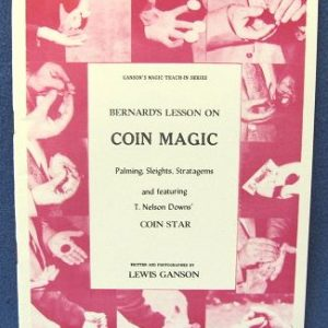 Bernard's Lesson On Coin Magic by Lewis Ganson