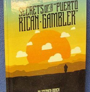 Secrets Of A Puerto Rican Gambler by Stephen Minch