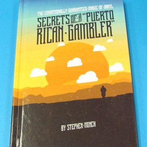 Secrets of a Puerto Rican Gambler