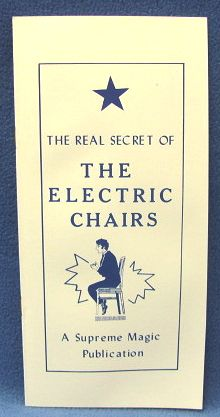 The Real Secret Of The Electric Chairs by Supreme Magic