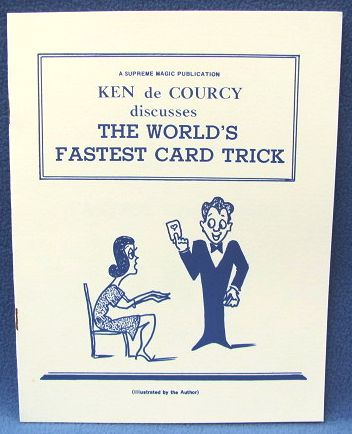 The World's Fastest Card Trick by Ken de Courcy