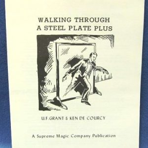 Walking Through A Steel Plate by U. F. Grant & Ken de Courcy
