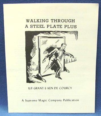 Walking Through A Steel Plate by U. F. Grant & Ken de Courcy