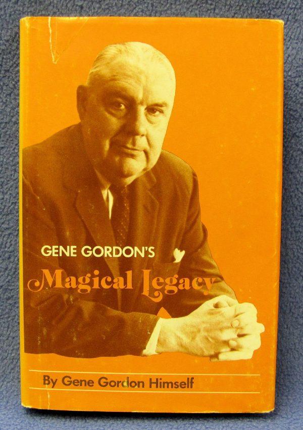 Gene Gordon's Magical Legacy