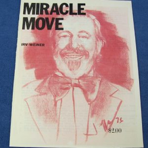 Miracle Move - Irv Weiner
