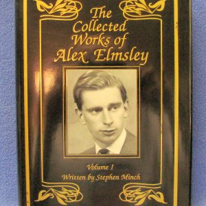 The Collected Works of Alex Elmsley Volume 1