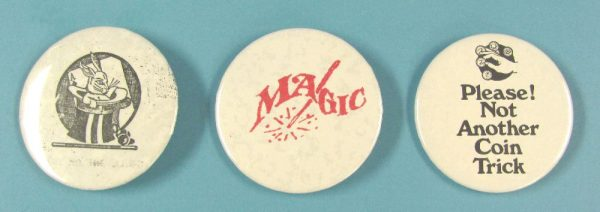 Lot of Three Different Magic Pin Back Buttons Lot 4